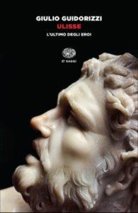Copertina del libro Ulisse di Giulio Guidorizzi