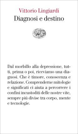 Copertina del libro Diagnosi e destino di Vittorio Lingiardi