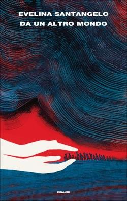 Copertina del libro Da un altro mondo di Evelina Santangelo