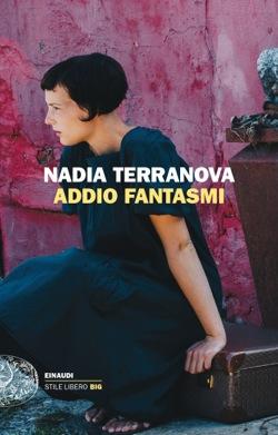 Copertina del libro Addio fantasmi di Nadia Terranova