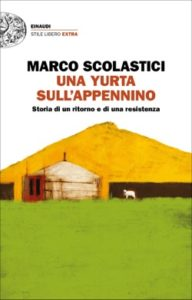 Copertina del libro Una yurta sull'Appennino di Marco Scolastici