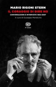 Copertina del libro Il coraggio di dire no di Mario Rigoni Stern