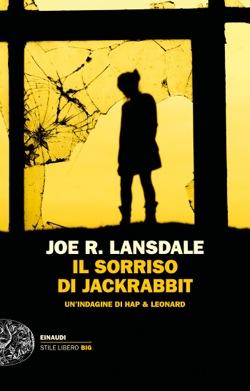 Copertina del libro Il sorriso di Jackrabbit di Joe R. Lansdale