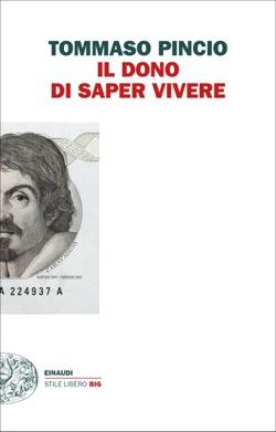 Copertina del libro Il dono di saper vivere di Tommaso Pincio