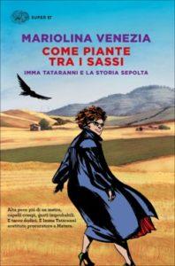 Copertina del libro Come piante tra i sassi di Mariolina Venezia