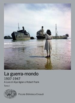 Copertina del libro La guerra-mondo. 1937-1947 di VV.