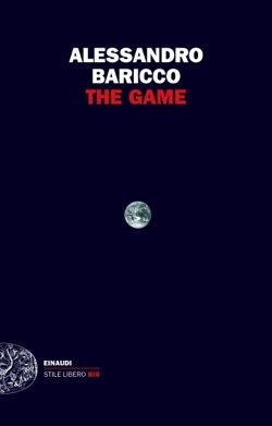 Copertina del libro The Game di Alessandro Baricco