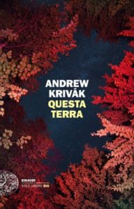 Copertina del libro Questa terra di Andrew Krivak