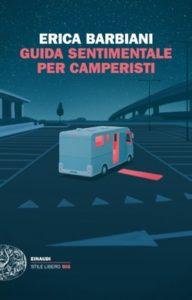 Copertina del libro Guida sentimentale per camperisti di Erica Barbiani