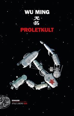 Copertina del libro Proletkult di Wu Ming