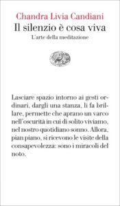 Copertina del libro Il silenzio è cosa viva di Chandra Livia Candiani