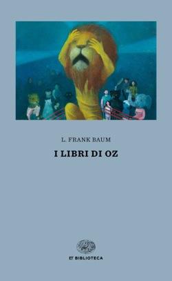 Copertina del libro I libri di Oz di L. Frank Baum