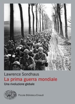 Copertina del libro La prima guerra mondiale di Lawrence Sondhaus