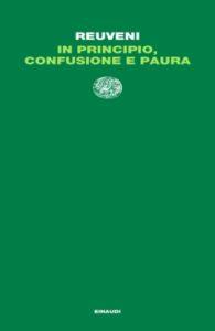Copertina del libro In principio, confusione e paura di Aharon Reuveni