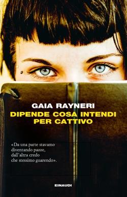 Copertina del libro Dipende cosa intendi per cattivo di Gaia Rayneri