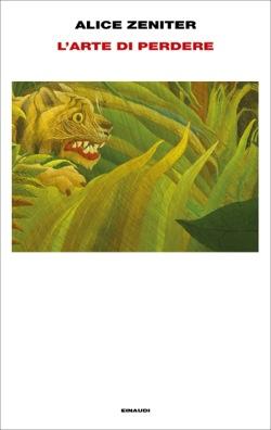 Copertina del libro L'arte di perdere di Alice Zeniter