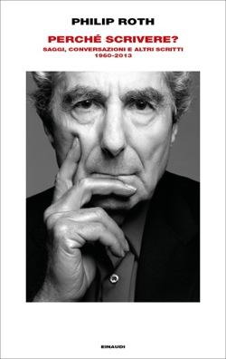 Copertina del libro Perché scrivere? di Philip Roth
