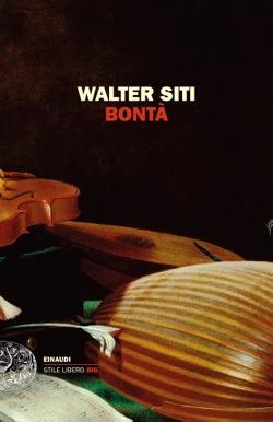 Copertina del libro Bontà di Walter Siti