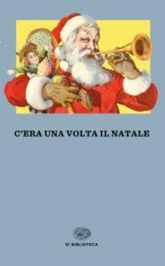 Copertina del libro C'era una volta il Natale di VV.