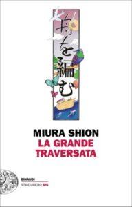 Copertina del libro La grande traversata di Miura Shion