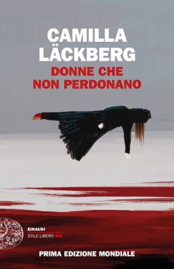 Copertina del libro Donne che non perdonano di Camilla Läckberg