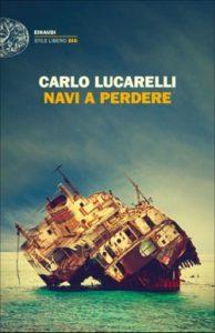 Copertina del libro Navi a perdere di Carlo Lucarelli
