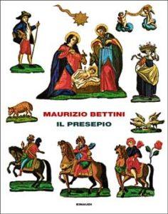 Copertina del libro Il presepio di Maurizio Bettini