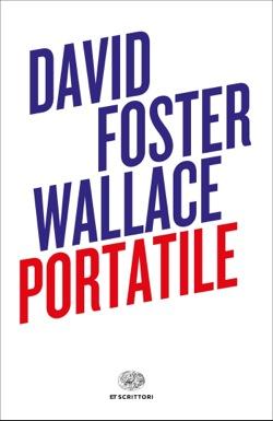 Copertina del libro Portatile di David Foster Wallace