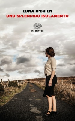 Copertina del libro Uno splendido isolamento di Edna O'Brien