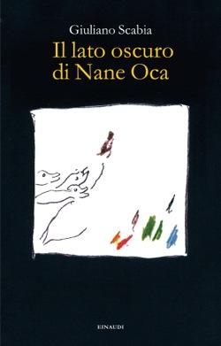 Copertina del libro Il lato oscuro di Nane Oca di Giuliano Scabia