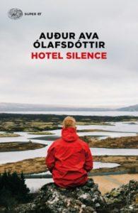 Copertina del libro Hotel Silence di Auður Ava Ólafsdóttir