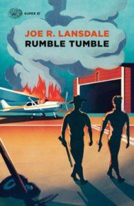Copertina del libro Rumble Tumble di Joe R. Lansdale