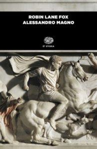 Copertina del libro Alessandro Magno di Robin Lane Fox