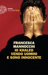 Copertina del libro Io Khaled vendo uomini e sono innocente di Francesca Mannocchi
