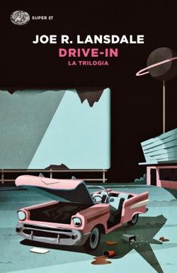 Copertina del libro Drive-in di Joe R. Lansdale