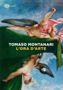Copertina del libro L'ora d'arte di Tomaso Montanari