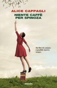 Copertina del libro Niente caffé per Spinoza di Alice Cappagli