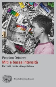 Copertina del libro Miti a bassa intensità di Peppino Ortoleva
