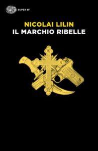 Copertina del libro Il marchio ribelle di Nicolai Lilin