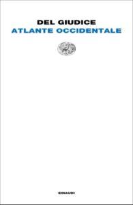 Copertina del libro Atlante occidentale di Daniele Del Giudice
