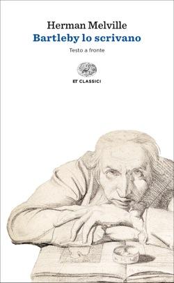 Copertina del libro Bartleby lo scrivano di Herman Melville