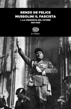 Copertina del libro Mussolini il fascista di Renzo De Felice