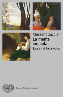 Copertina del libro La mente inquieta di Massimo Cacciari