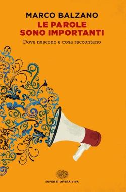 Copertina del libro Le parole sono importanti di Marco Balzano