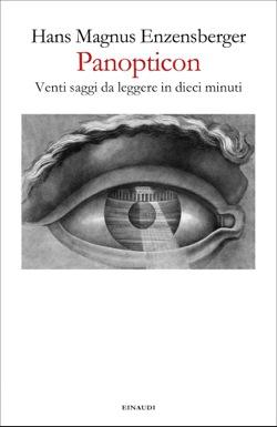 Copertina del libro Panopticon di Hans Magnus Enzensberger