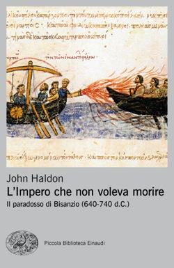 Copertina del libro L'impero che non voleva morire di John Haldon
