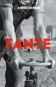 Copertina del libro A ovest di Roma di John Fante