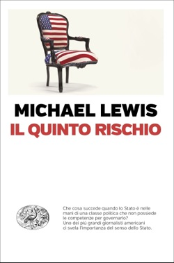 Copertina del libro Il quinto rischio di Michael Lewis