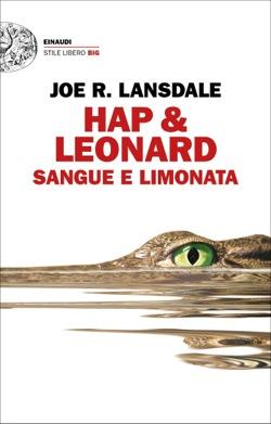 Copertina del libro Hap & Leonard. Sangue e limonata di Joe R. Lansdale