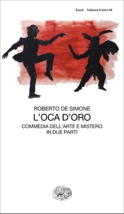 Copertina del libro L'oca d'oro di Roberto De Simone